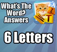 whats the word answers 6 letters