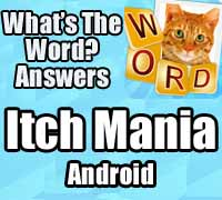 whats the word answers itch mania