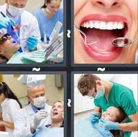4 Pics 1 Word Dentist